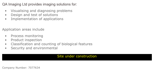 QA Imaging Ltd provides imaging solutions for: